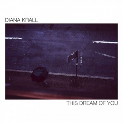 Krall Diana - This dream of you